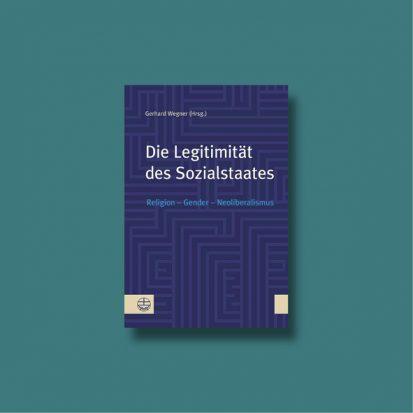 Buch-Cover_Die-Legitimität-des-Sozialstaates_Gerhard-Wegner